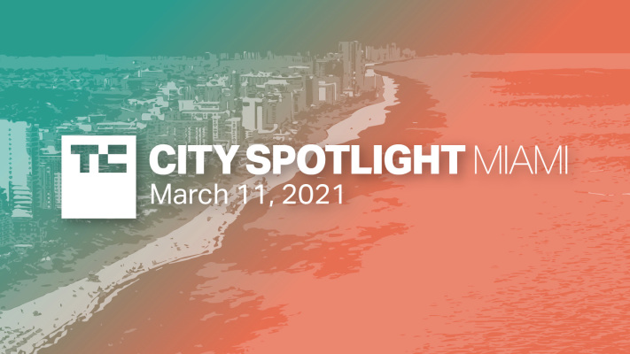 Attend TechCrunch's free Miami meetup to hear how to raise money from Miami investors – TechCrunch